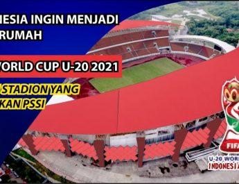 10 Stadion yang Digunakan untuk Piala Dunia U-20 2021