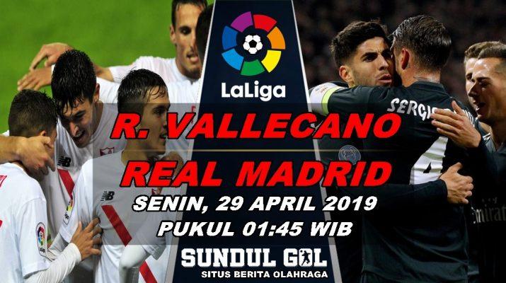 Prediksi Bola Rayo Vallecano Vs Real Madrid